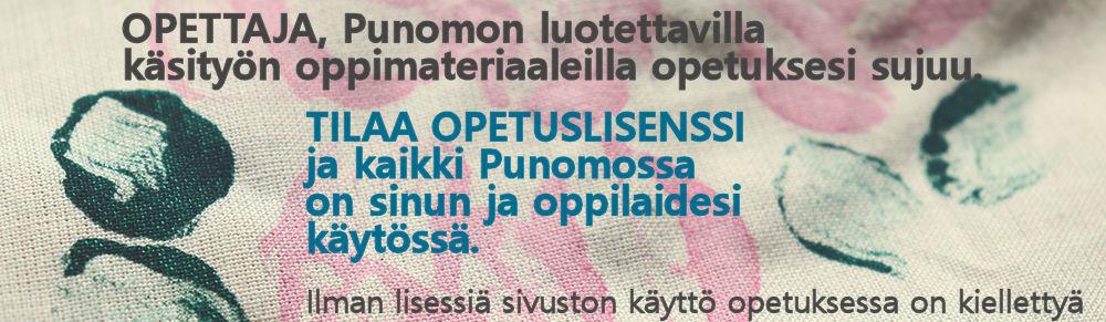 Käsityön opetuksen oppimateriaalia - Punomo.fi