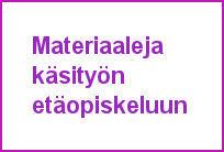 Käsityön opetuksen etäopiskeluun oppimateriaalia - Punomo.fi